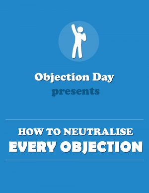 Learn how to handle, overcome and neutralise sales related customer objections.